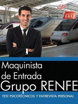 MAQUINISTA DE ENTRADA. GRUPO RENFE. TEST PSICOTÉCNICOS Y ENTREVISTA PERSONAL