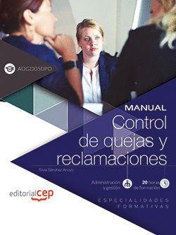 MANUAL. CONTROL DE QUEJAS Y RECLAMACIONES (ADGD050PO). ESPECIALIDADES FORMATIVAS
