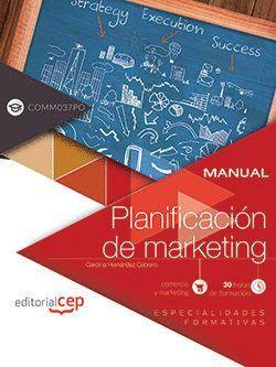 MANUAL. PLANIFICACIÓN DE MARKETING (COMM037PO). ESPECIALIDADES FORMATIVAS
