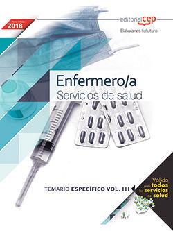 ENFERMERO/A. SERVICIOS DE SALUD. TEMARIO ESPECÍFICO VOL. III.