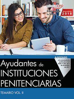 AYUDANTES DE INSTITUCIONES PENITENCIARIAS. TEMARIO VOL. III