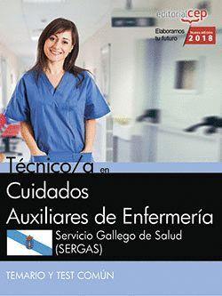 TÉCNICO/A EN CUIDADOS AUXILIARES DE ENFERMERA. SERVICIO GALLEGO DE SALUD (SERGAS). TEMARIO Y TEST C