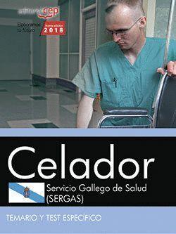 CELADOR. SERVICIO GALLEGO DE SALUD (SERGAS). TEMARIO Y TEST ESPECFICO