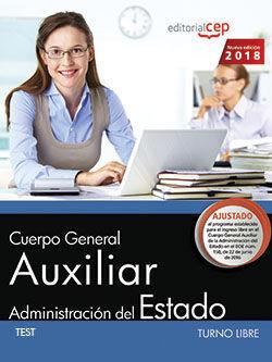 CUERPO GENERAL AUXILIAR DE LA ADMINISTRACIÓN DEL ESTADO (TURNO LIBRE). TEST