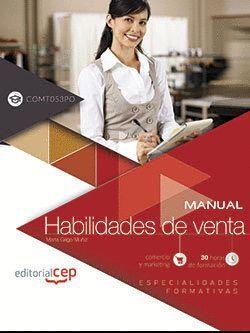 MANUAL. HABILIDADES DE VENTA (COMT053PO). ESPECIALIDADES FORMATIVAS