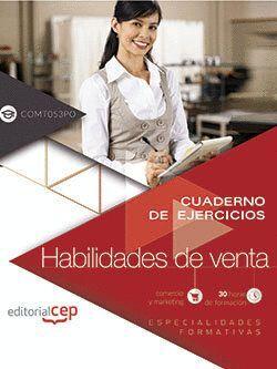 CUADERNO DE EJERCICIOS. HABILIDADES DE VENTA (COMT053PO). ESPECIALIDADES FORMATIVAS