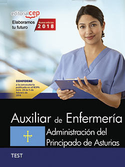 AUXILIAR DE ENFERMERÍA. ADMINISTRACIÓN DEL PRINCIPADO DE ASTURIAS. TEST