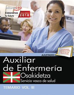 AUXILIAR ENFERMERÍA. SERVICIO VASCO DE SALUD-OSAKIDETZA. TEMARIO. VOL.III