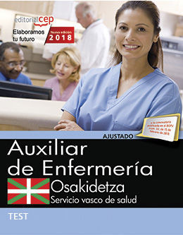 AUXILIAR ENFERMERÍA. SERVICIO VASCO DE SALUD-OSAKIDETZA. TEST