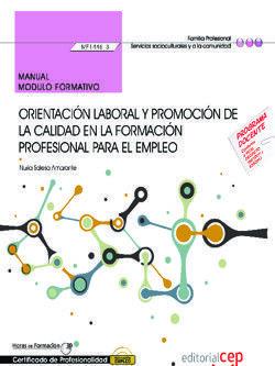 MANUAL. ORIENTACIÓN LABORAL Y PROMOCIÓN DE LA CALIDAD EN LA FORMACIÓN PROFESIONAL PARA EL EMPLEO (MF1446_3). CERTIFICADOS DE PROFESIONALIDAD. DOCENCIA