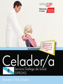 CELADOR. SERVICIO GALLEGO DE SALUD (SERGAS). TEMARIO Y TEST COMÚN