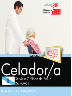 CELADOR. SERVICIO GALLEGO DE SALUD (SERGAS). TEMARIO Y TEST ESPECÍFICO