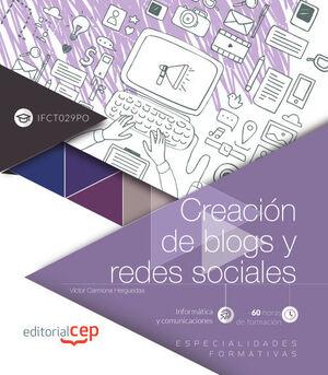 CREACIÓN DE BLOGS Y REDES SOCIALES (IFCT029PO). ESPECIALIDADES FORMATIVAS