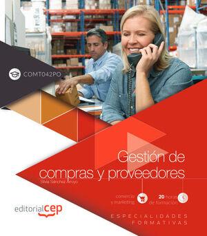 GESTIÓN DE COMPRAS Y PROVEEDORES (COMT042PO). ESPECIALIDADES FORMATIVAS