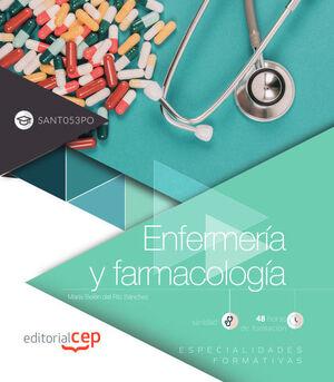 ENFERMERÍA Y FARMACOLOGÍA (SANT053PO). ESPECIALIDADES FORMATIVAS
