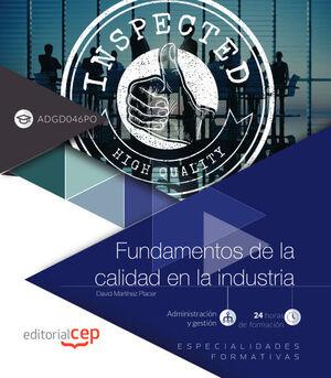 FUNDAMENTOS DE LA CALIDAD EN LA INDUSTRIA (ADGD046PO). ESPECIALIDADES FORMATIVAS