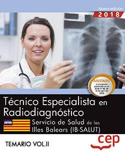 TÉCNICO/A ESPECIALISTA EN RADIODIAGNÓSTICO. SERVICIO DE SALUD DE LAS ILLES BALEARS (IB-SALUT). TEMARIO VOL.II