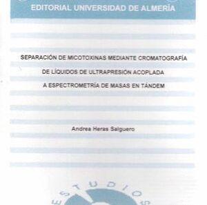 SEPARACIÓN DE MICOTOXINAS MEDIANTE CROMATOGRAFÍA DE LÍQUIDOS DE ULTRAPRESIÓN ACOPLADA A ESPECTROMETR