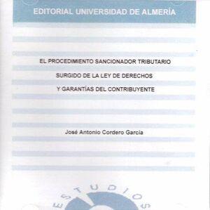 EL PROCEDIMIENTO SANCIONADOR TRIBUTARIO SURGIDO DE LA LEY DE DERECHOS Y GARANTÍAS DEL CONTRIBUYENTE