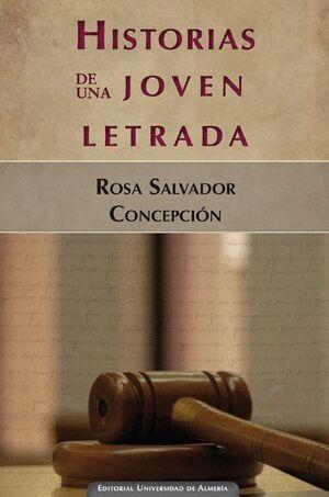 HISTORIAS DE UNA JOVEN LETRADA