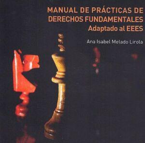 MANUAL DE PRÁCTICAS DE DERECHOS FUNDAMENTALES