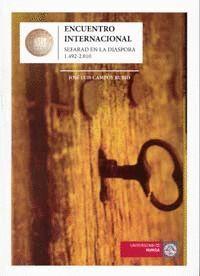 ENCUENTRO INTERNACIONAL SEFARAD EN LA DIASPORA 1492-2010