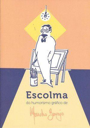 ESCOLMA DO HUMORISMO GRÁFICO DE MONCHO BORRAJO