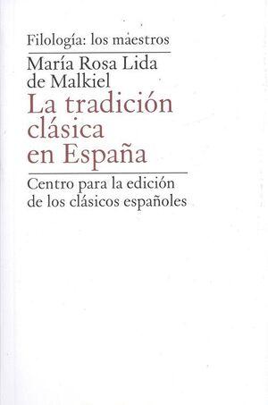 LA TRADICIÓN CLÁSICA EN ESPAÑA