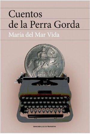 CUENTOS DE LA PERRA GORDA