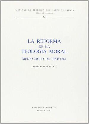 LA REFORMA DE LA TEOLOGÍA MORAL