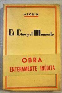 EL CINE Y EL MOMENTO
