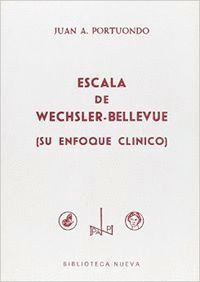 ESCALA DE WECHSLER-BELLEVUE SU ENFOQUE CL­NICO