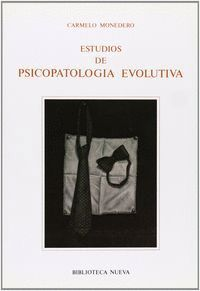 ESTUDIOS DE PSICOPATOLOGA EVOLUTIVA