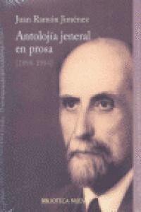 ANTOLOJIA JENERAL EN PROSA 1898-1954