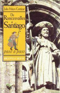 DE RONCESVALLES A SANTIAGO PASO A PASO