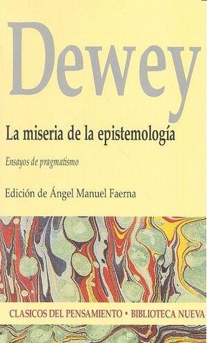 LA MISERIA DE LA EPISTEMOLOGIA ENSAYOS DE PRAGMATISMO