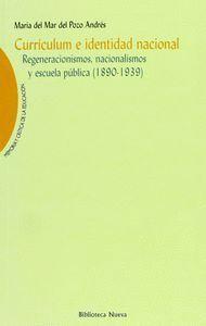 CURRICULUM E IDENTIDAD NACIONAL, REGENERACIONISMOS, NACIONALISMOS Y ESCUELA PÚBLICA (1890-1939) REGE