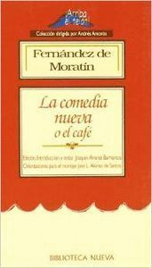 LA COMEDIA NUEVA..-FDEZ.DE MORATIN