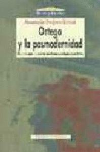 ORTEGA Y LA POSMODERNIDAD ELEMENTOS PARA LA CONSTRUCCIÓN DE UNA PSICOLOGA POSPOSITIVISTA