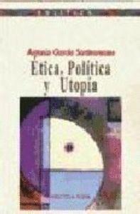 ETICA, POLTICA Y UTOPA