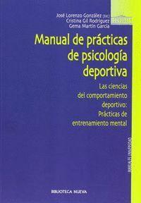 MANUAL DE PRÁCTICAS DE PSICOLOGA DEPORTIVA LAS CIENCIAS DEL COMPORTAMIENTO DEPORTIVO : PRÁCTICAS DE