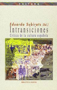 INTRANSICIONES CRTICA DE LA CULTURA ESPAÑOLA