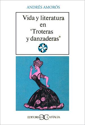 VIDA Y LITERATURA EN TROTERAS Y DANZANERAS                                      .