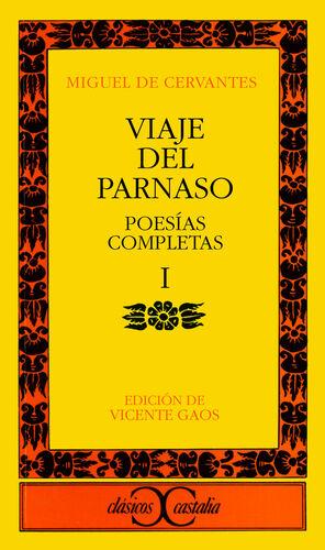 VIAJE DEL PARNASO. POESÍAS COMPLETAS, I                                         .