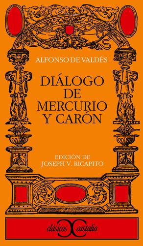 DIÁLOGO DE MERCURIO Y CARÓN                                                     .