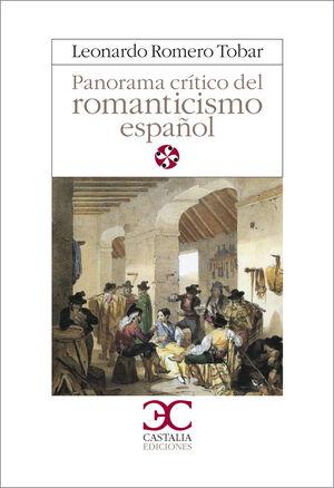 PANORAMA CRÍTICO DEL ROMANTICISMO ESPAÑOL                                       .