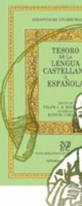 TESORO DE LA LENGUA ESPAÑOLA O CASTELLANA  (RÚSTICA)                        .