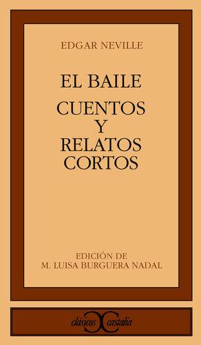 EL BAILE. CUENTOS Y RELATOS CORTOS                                              .