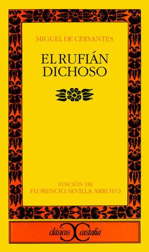 EL RUFIÁN DICHOSO                                                               .