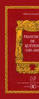 FRANCISCO DE QUEVEDO (1580-1645)                                                .